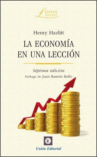 La economía en una lección: Capítulo 11 - Centro Mises