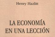 """Un prólogo a """"La economía en una lección"""""""