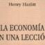 La economía en una lección - Henry Hazlitt